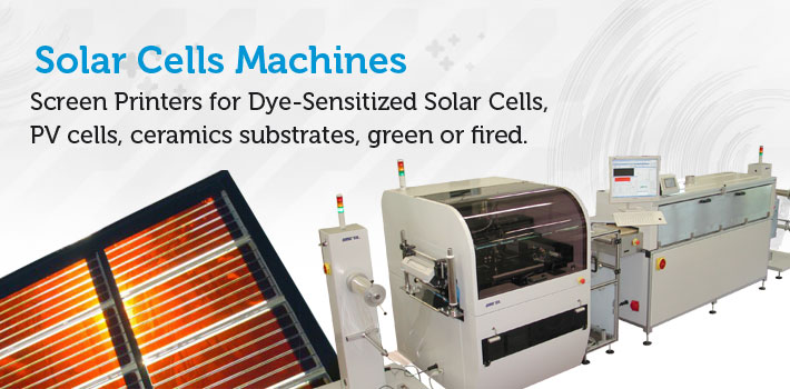 DSSC machines: screen printers, lasers